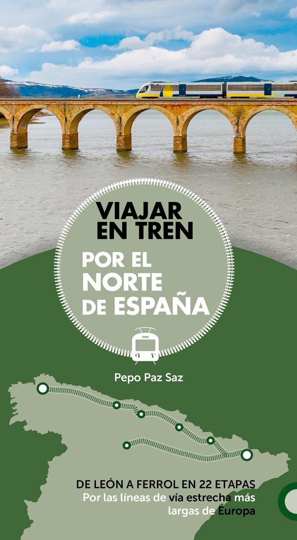 """Libro Viajar en Tren Anaya - Libros para el viajero: """"Viajar en tren por el norte de España"""""""