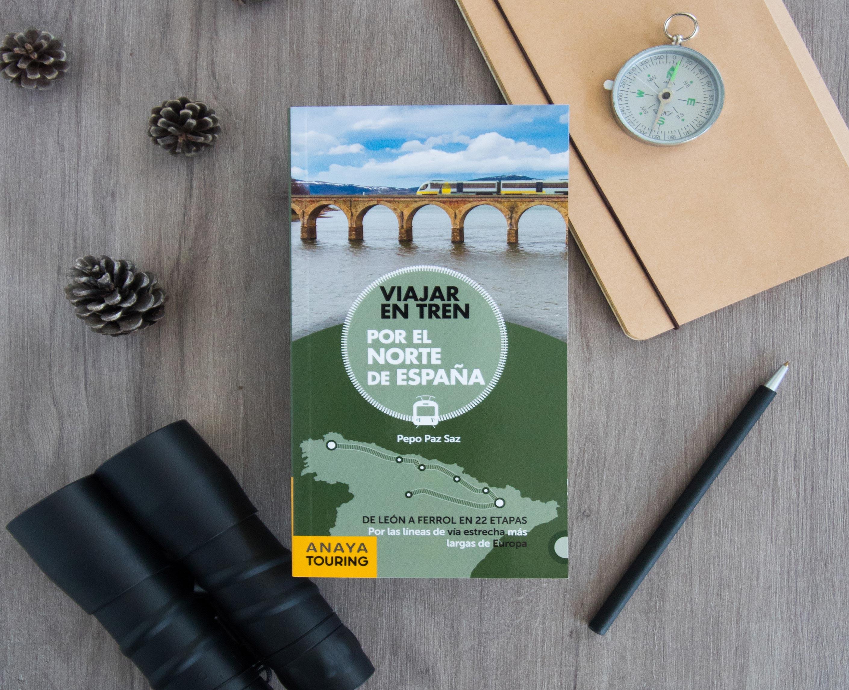 """Libro Viajar en Tren Anaya2 - Libros para el viajero: """"Viajar en tren por el norte de España"""""""