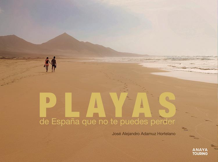 """Playas de España libro Anaya Touring 2 - Libros para el viajero: """"Playas de España que no te puedes perder""""."""