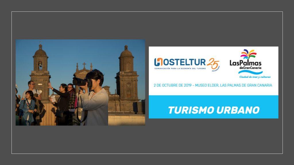 Montaje Foro Tur Urbano Hosteltur LPA 1024x576 - El turismo urbano y la importancia de la colaboración público-privada, a debate