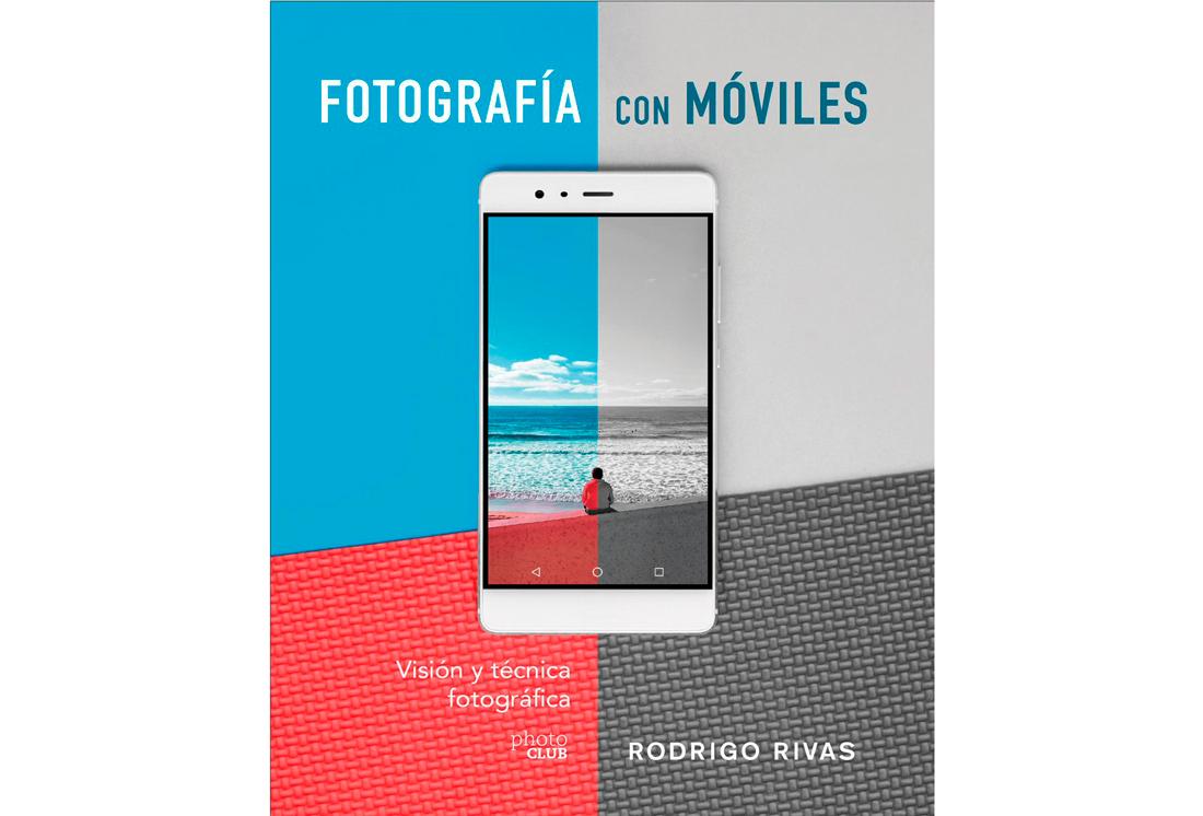 """REDES. fotografia con moviles vision y tecnica fotografica photo club rodrigo rivas libro - Libros para el viajero: """"Fotografía con móviles"""", de Rodrigo Rivas"""