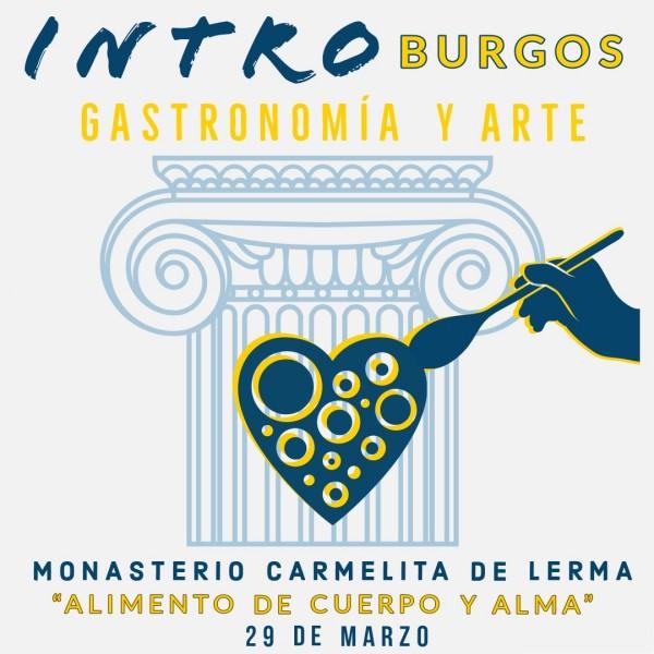 poster cartel intro burgos - Intro Burgos, cuando la gastronomía une a una provincia