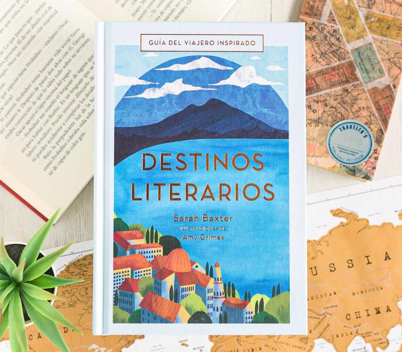 Destinos Literarios de Sarah Baxter Libros para el viajero Anaya Touring 3 - Libros para el viajero: 'Destinos Literarios', de Sarah Baxter